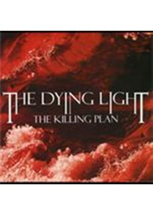 Dying Light (The) - Killing Plan, The (Music CD)