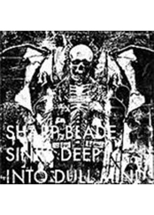 Defeatist - Sharp Blade Sinks Deep Into Dull Minds (Music CD)