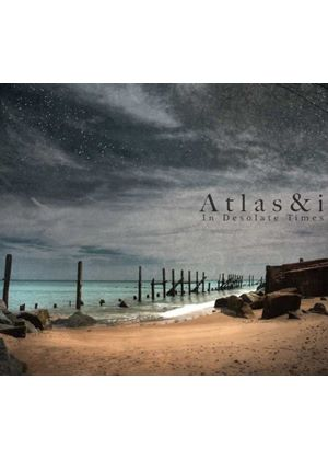 Atlas & i - In Desolate Times (Music CD)