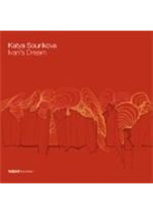 Katya Sourikova - Ivan's Dream (Music CD)