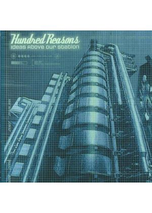 Hundred Reasons - Ideas Above Our Station (Music CD)