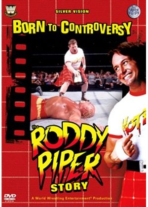 WWE: Born to Controversy - The Roddy Piper Story (3 Discs)