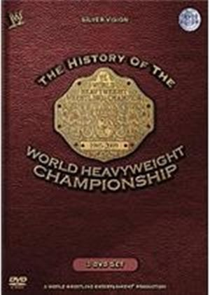 WWE - History Of World Heavyweight Championship