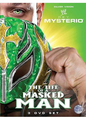 WWE - Rey Mysterio - The Life Of A Masked Man