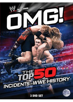 WWE - OMG! - The Top 50 Incidents In WWE History