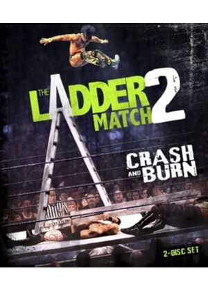 The Ladder Match 2: Crash and Burn (3 disc DVD)