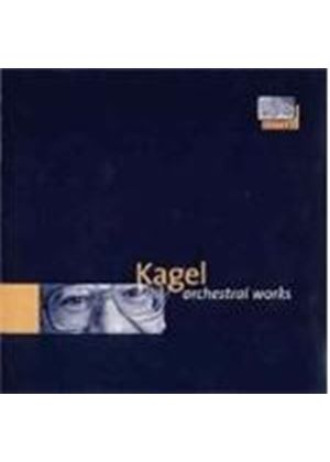 Kagel: Orchestral Works