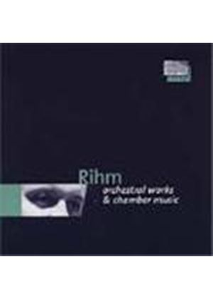 Rihm: Orchestral and Chamber Works