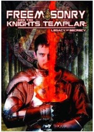 Freemasonry And The Knights Templar - Legacy Of Secrecy