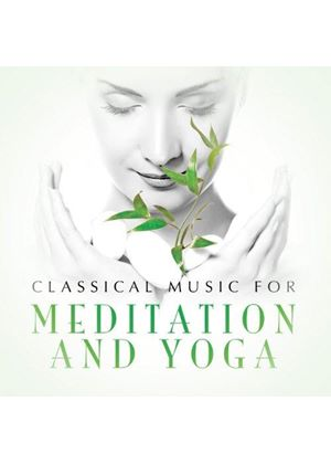 Classical Music for Meditation and Yoga (Music CD)