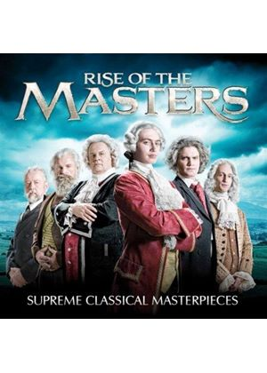 Rise of the Masters: Supreme Classical Masterpieces (Music CD)