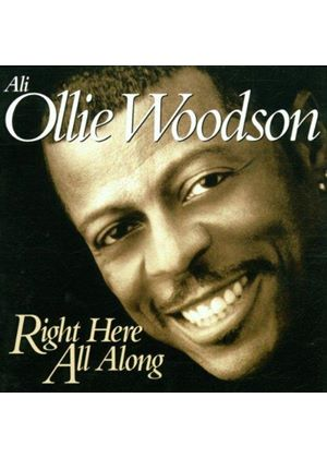 Ali-Ollie Woodson - Right Here All Along