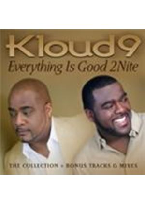 Kloud 9 - Everything Is Good 2Nite (Music CD)