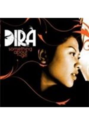 Dira - Something About The Girl (Music CD)