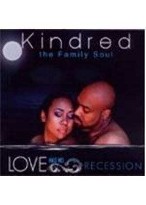 Kindred the Family Soul - Love Has No Recession (Music CD)