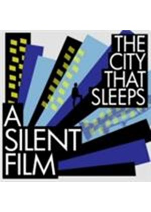 A Silent Film - City That Sleeps, The (Music CD)