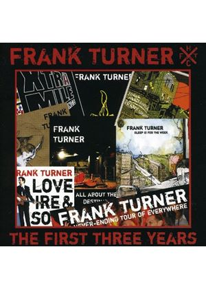 Frank Turner - The First Three Years (Music CD)