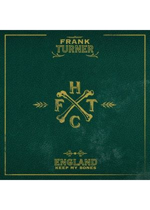 Frank Turner - England Keep My Bones (Music CD)