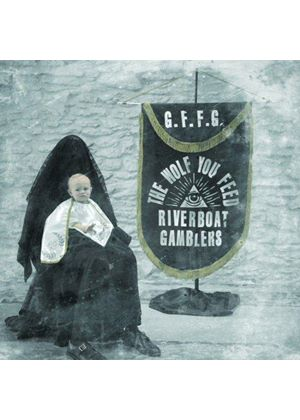 Riverboat Gamblers - Wolf You Feed (Music CD)
