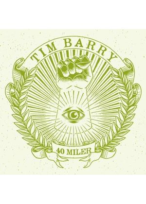 Tim Barry - 40 Miler (Music CD)