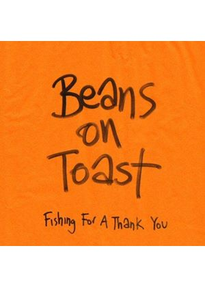 Beans on Toast - Fishing For A Thank You (Music CD)