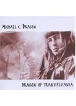 Michael C. Dragon - Dragon Of Trannsylvania (Music CD)