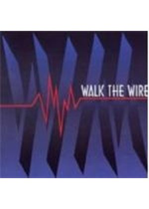 Walk The Wire - Walk The Wire (Music CD)