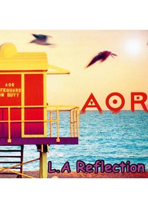 AOR - L.A. Reflection (Music CD)