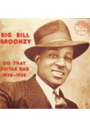 Big Bill Broonzy - Do That Guitar Rag 1928-1935
