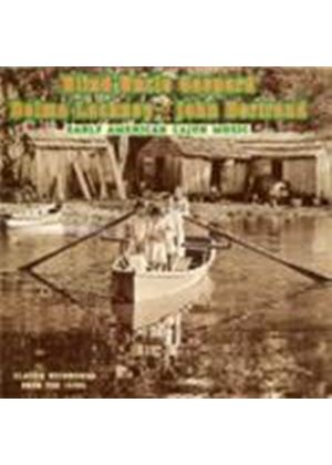 'Blind' Uncle Gaspard & Delma Lachney/John Bertrand - Early American Cajun Music