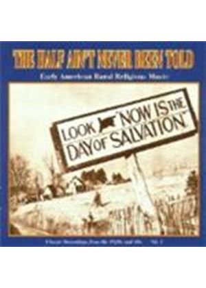 Various Artists - Half Ain't Never Been Told Vol.1, The