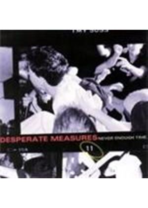 Desperate Measures - Never Enough Time (Music Cd)