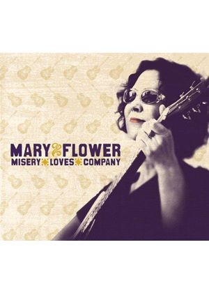 Mary Flower - Misery Loves Company (Music CD)