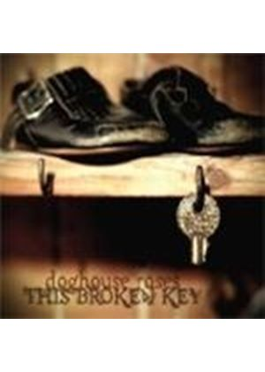 Doghouse Roses - This Broken Key (Music CD)