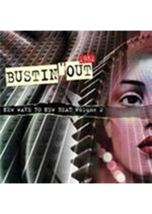 Various Artists - Bustin' Out Vol.2 (New Wave To New Beat 1982) (Music CD)