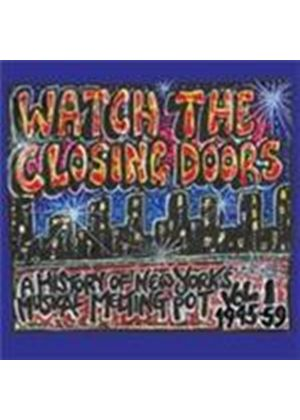 Various Artists - Watch The Closing Doors (Music CD)