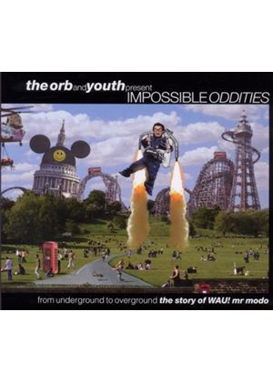 Various Artists - Impossible Oddities (The Orb And Youth Present) (Music CD)