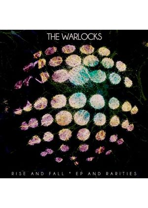 Warlocks (The) - Rise And Fall EP And Rarities (Music CD)