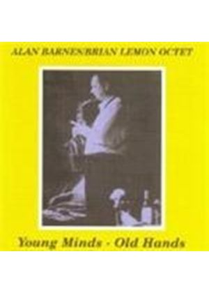 Alan Barnes & Brian Lemon Octet - Young Minds - Old Hands