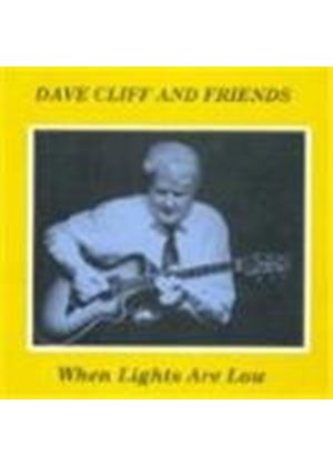 Dave Cliff & Friends - When The Lights Are Low