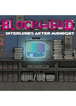 Blockhead - Interludes After Midnight (Music CD)