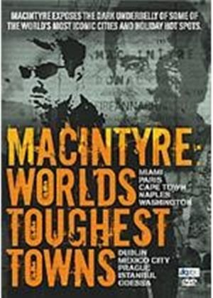 Macintyre - World's Toughest Towns