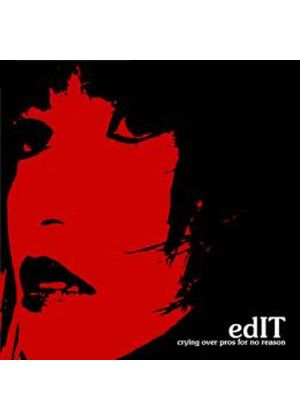 Edit - Crying Over Pros For No Reason (Music CD)