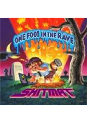 Shitmat - One Foot In The Rave (Music CD)