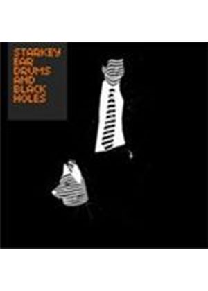 Starkey - Ear Drums And Black Holes (Music CD)