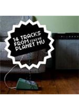 Various Artists - 14 Tracks From Planet Mu (Music CD)