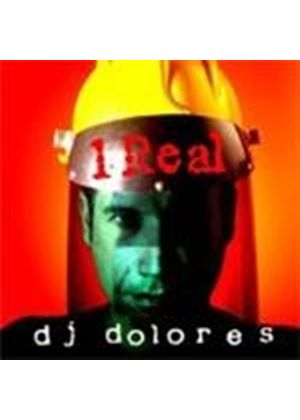 DJ Dolores - 1 Real (Music CD)