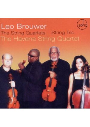 Leo Brouwer: The String Quartets; String Trio (Music CD)