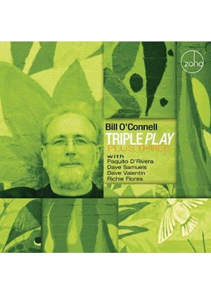 Bill O'Connell - Triple Play Plus Three (Music CD)