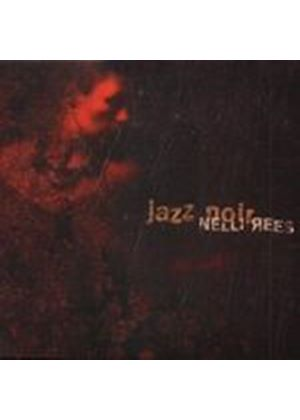 Nelli Rees - Jazz Noir (Music CD)